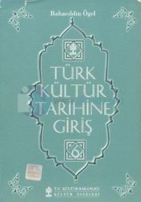Türk Kültür Tarihine Giriş 6