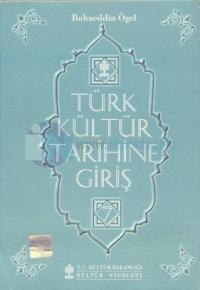Türk Kültür Tarihine Giriş 7