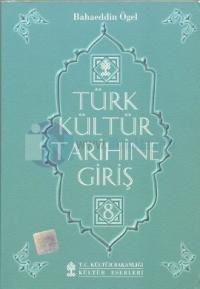 Türk Kültür Tarihine Giriş 8