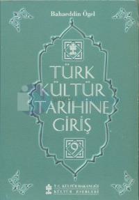 Türk Kültür Tarihine Giriş 9