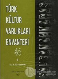 Türk Kültür Varlıkları Envanteri Kahramanmaraş - 46 (2 Cilt) (Ciltli)