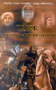 Türk Kültür ve Medeniyeti - Baskısı Yok