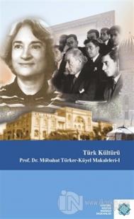 Türk Kültürü (Ciltli)