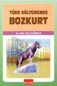 Türk Kültüründe Bozkurt