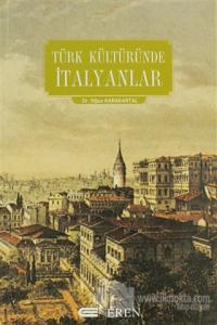 Türk Kültüründe İtalyanlar