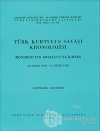 Türk Kurtuluş Savaşı Kronolojisi-1