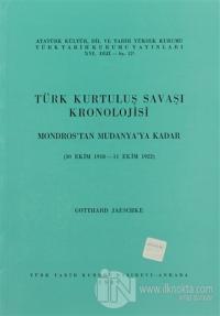 Türk Kurtuluş Savaşı Kronolojisi