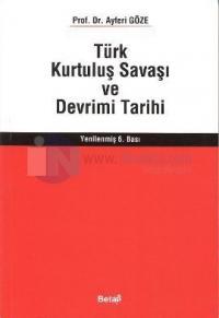 Türk Kurtuluş Savaşı ve Devrimi Tarihi