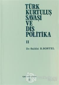 Türk Kurtuluş Savaşı ve Dış Politika 2