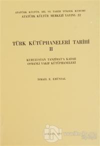 Türk Kütüphaneleri Tarihi 2