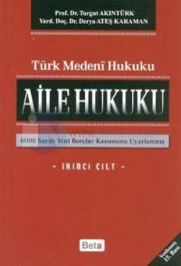Türk Medeni - Aile Hukuku (2. Cilt)