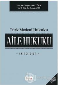 Türk Medeni Hukuk Turgut Akıntürk