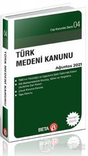 Türk Medeni Kanunu Ağustos 2021