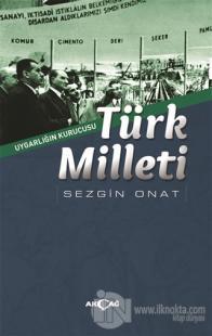 Türk Milleti - Uygarlığın Kurucusu %25 indirimli Sezgin Onat