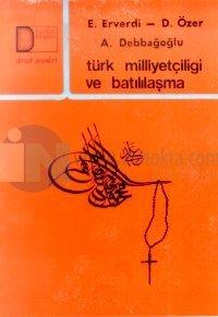 Türk Milliyetçiliği ve Batılılaşma