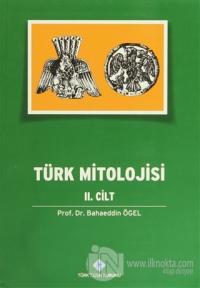 Türk Mitolojisi 2. Cilt