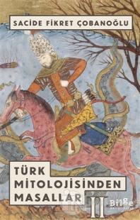 Türk Mitolojisinden Masallar - 2