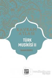 Türk Musikisi 2 - Kavram Atlası