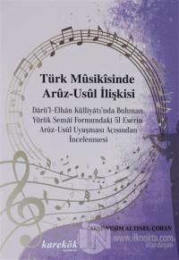 Türk Musikisinde Aruz-Usül İlişkisi