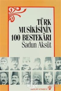 Türk Musikisinin 100 Bestekarı