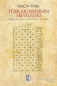 Türk Musıkisinin Mes'eleleri (Ciltli)
