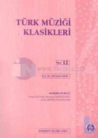 Türk Müziği Klasikleri Sayı: 12