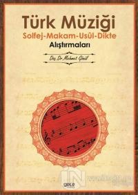 Türk Müziği Solfej - Makam - Usul - Dikte Alıştırmaları