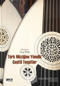 Türk Müziğine Yönelik Çeşitli Tespitler