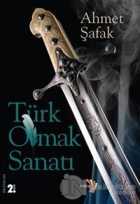 Türk Olmak Sanatı