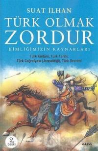 Türk Olmak Zordur