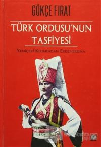 Türk Ordusu'nun Tasfiyesi (Ciltli)