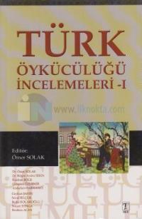 Türk Öykücülüğü İncelemeleri - 1