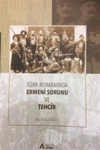 Türk Romanında Ermeni Sorunu ve Tehcir %20 indirimli Murat Kacıroğlu