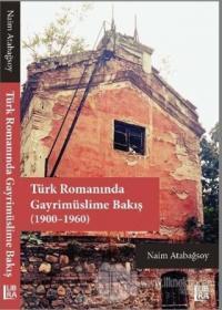 Türk Romanında Gayrimüslime Bakış (1900-1960)