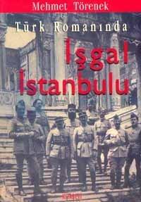 Türk Romanında İşgal İstanbulu