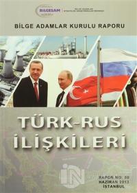 Türk-Rus İlişkileri %15 indirimli Kolektif