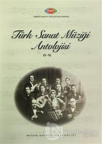 Türk Sanat Müziği Antolojisi (G-N)