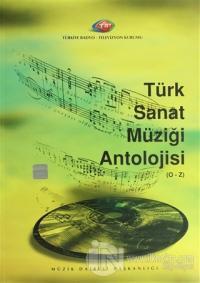 Türk Sanat Müziği Antolojisi (O-Z)