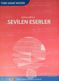 Türk Sanat Müziği Notalarıyla Sevilen Eserler