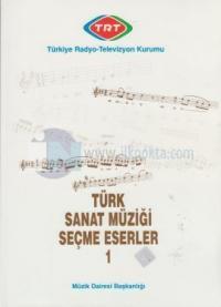 Türk Sanat Müziği Seçme Eserler 1