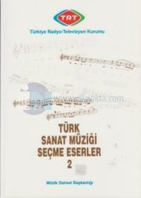 Türk Sanat Müziği Seçme Eserler 2
