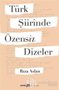 Türk Şiirinde Özensiz Dizeler