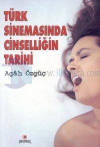 Türk Sinemasında Cinselliğin Tarihi