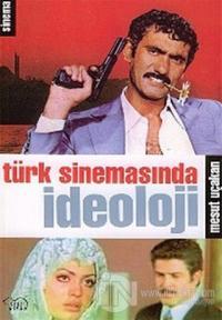 Türk Sinemasında İdeoloji
