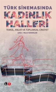 Türk Sinemasında Kadınlık Halleri Meral Serarslan