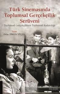 Türk Sinemasında Toplumsal Gerçekçilik Serüveni