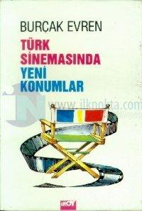 Türk Sinemasında Yeni Konumlar