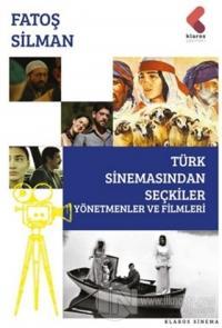 Türk Sinemasından Seçkiler - Yönetmenler ve Filmleri