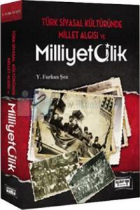 Türk Siyasal Kültüründe Millet Algısı ve Milliyetçilik