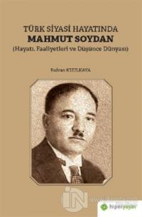 Türk Siyasi Hayatında Mahmut Soydan